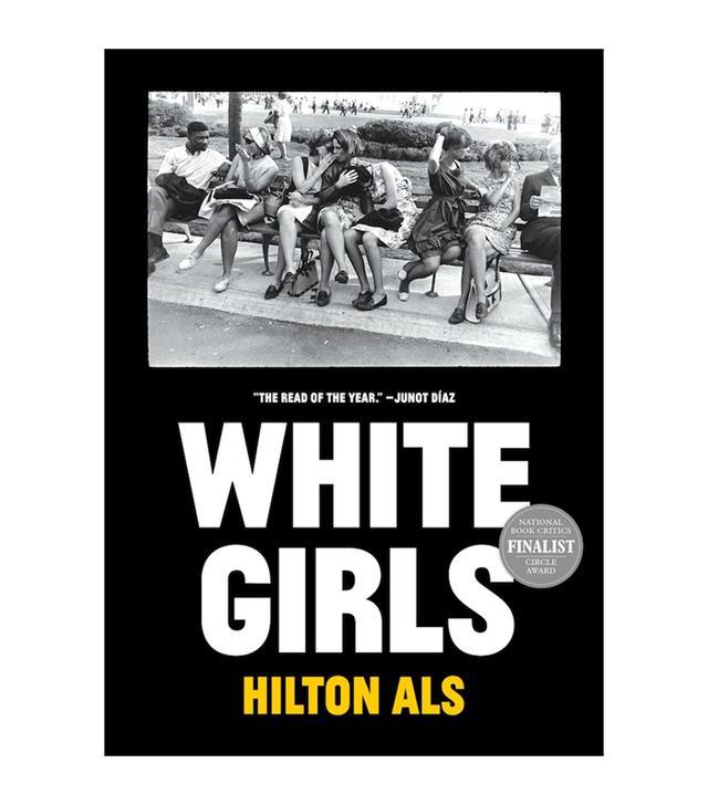Hilton Als White Girls