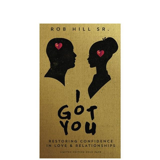 Rob Hill Sr. I Got You