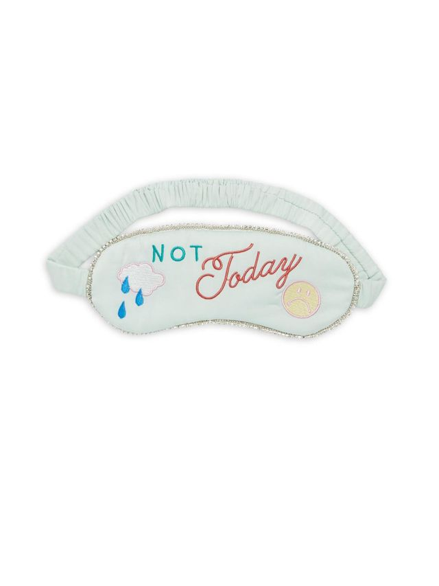 Not Today Eye Mask