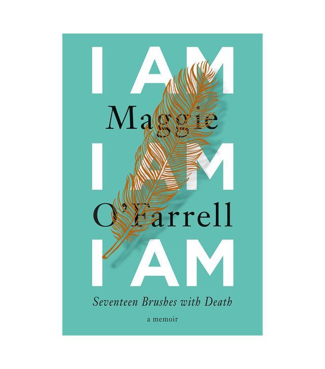 Maggie O'Farrell I Am, I Am, I Am