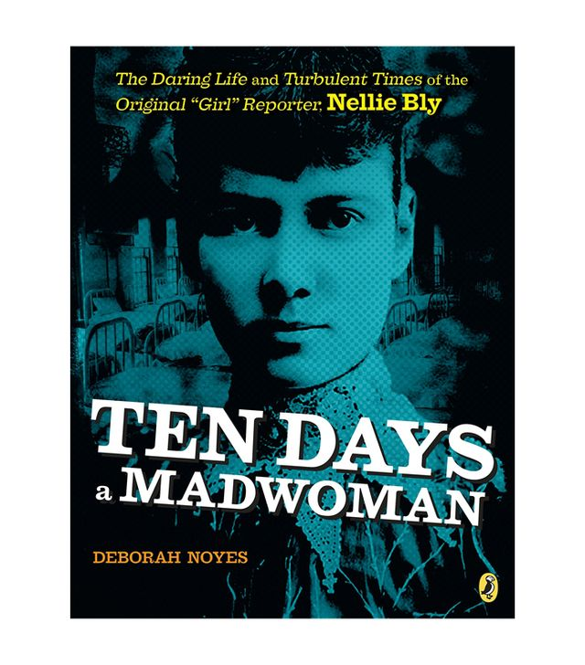 Deborah Noyes Ten Days a Madwoman