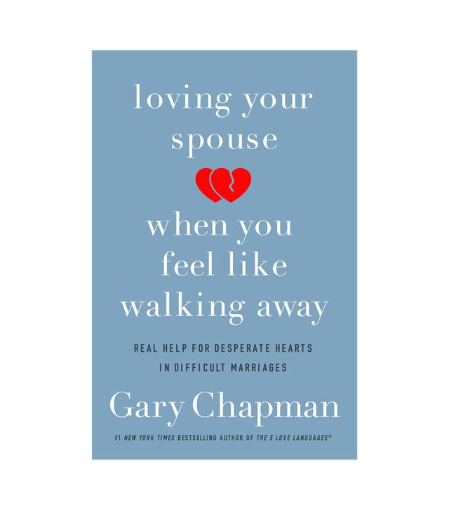 Gary Ghapman Loving Your Spouse When You Feel Like Walking Away