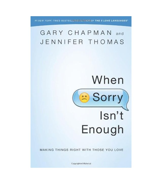 Gary Chapman When Sorry Isn't Enough