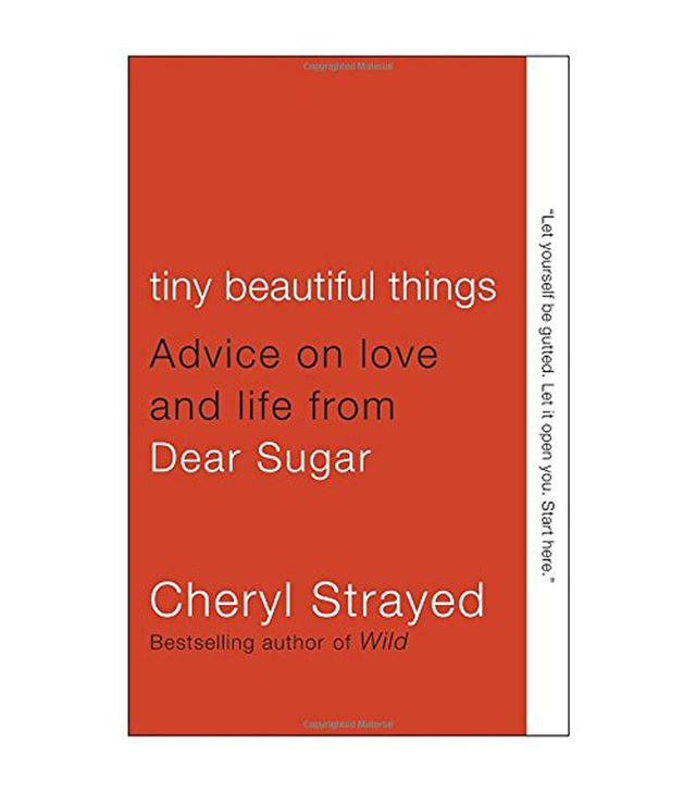 Cheryl Strayed Tiny Beautiful Things