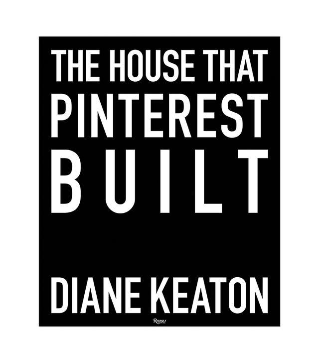 Diane Keaton The House That Pinterest Built