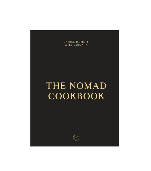 Daniel Humm and Will Guidara The Nomad Cookbook