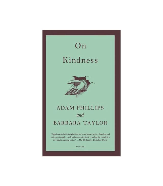 Adam Phillips and Barbara Taylor On Kindness