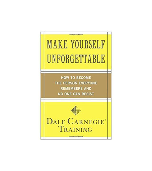Dale Carnegie Make Yourself Unforgettable