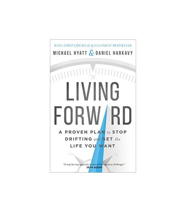 Michael Hyatt Living Forward