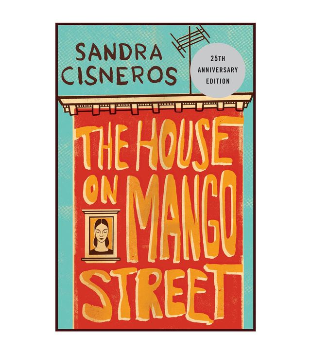 Sandra Cisneros The House on Mango Street