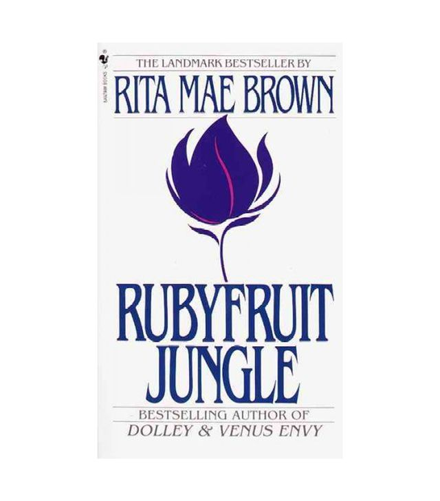 Rita Mae Brown Rubyfruit Jungle