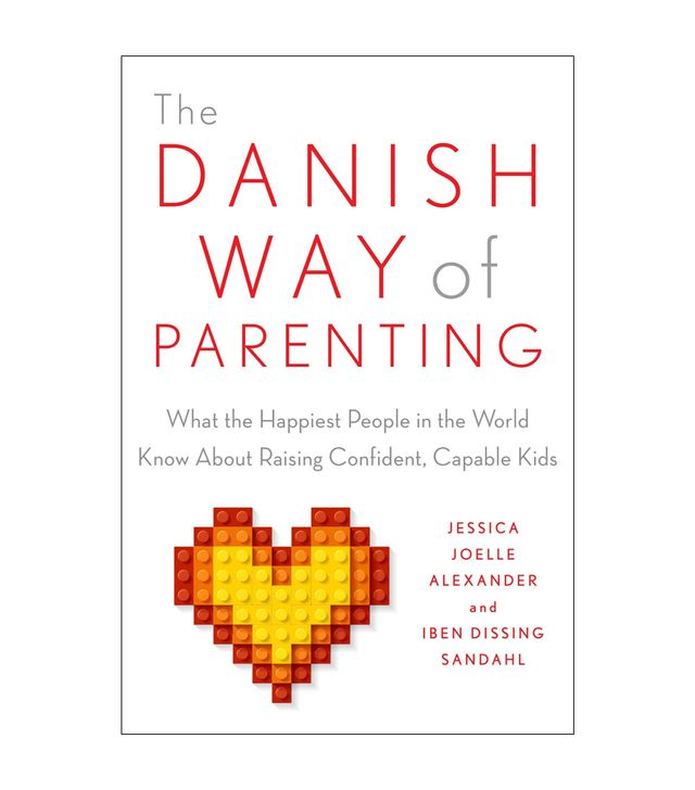 Jessica Joelle Alexander The Danish Way of Parenting