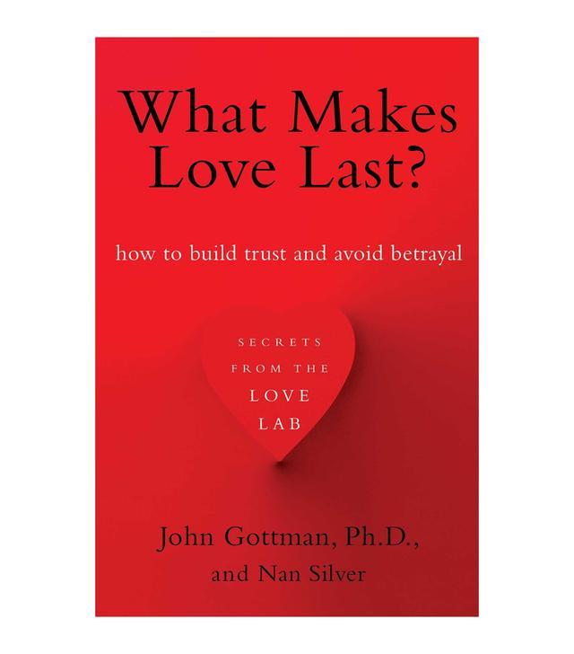 John Gottman What Makes Love Last?