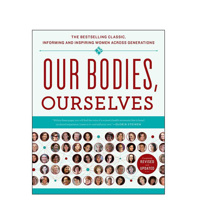 Boston Women's Health Book Collective Our Bodies, Ourselves