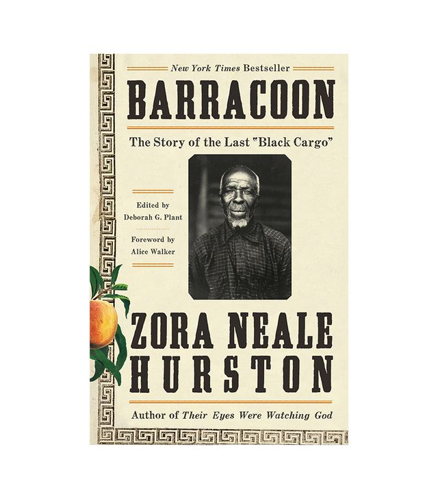 "Zora Neale Hurston Barracoon: The Story of the Last ""Black Cargo"""