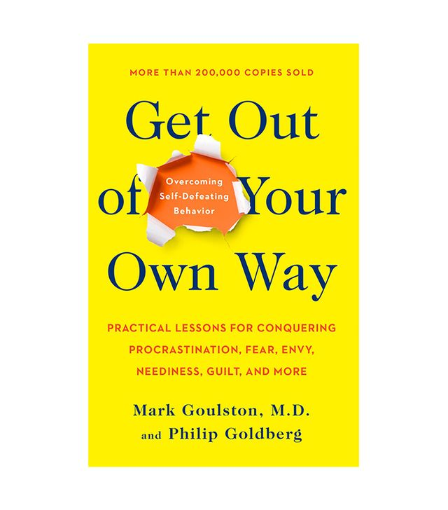 Mark Gouston and Philip Goldberg Get Out of Your Own Way