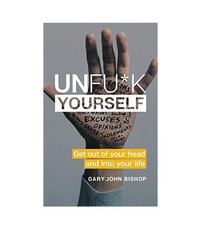 Gary John Bishop Unfu*k Yourself