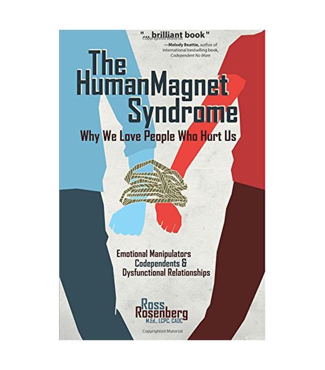 Ross Rosenberg The Human Magnet Syndrome