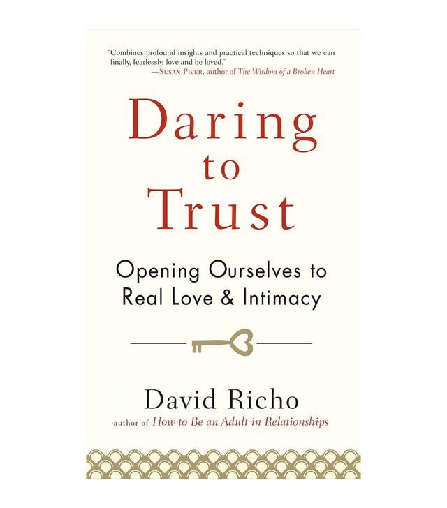 David Richo Daring to Trust