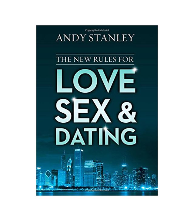 Andy Stanley The New Rules for Love, Sex, and Dating