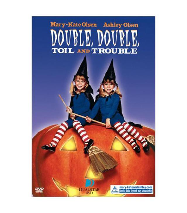 Double, Double Toil & Trouble