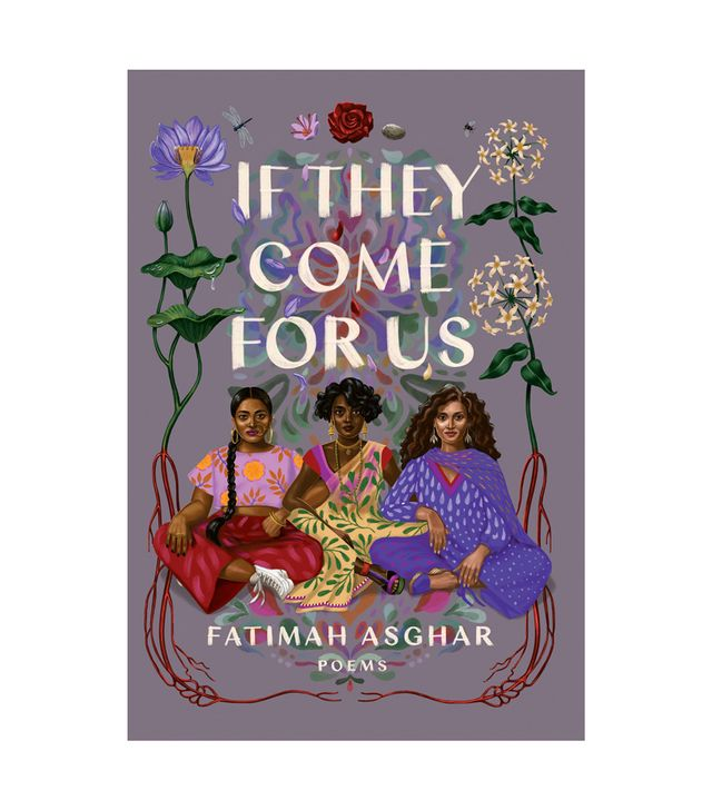 Fatimah Asghar If They Come for Us