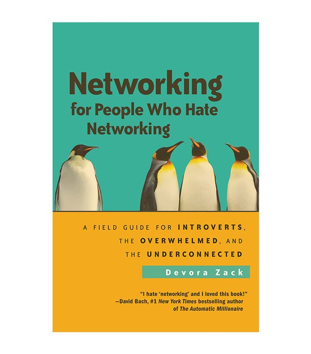 Devora Zack Networking for People Who Hate Networking