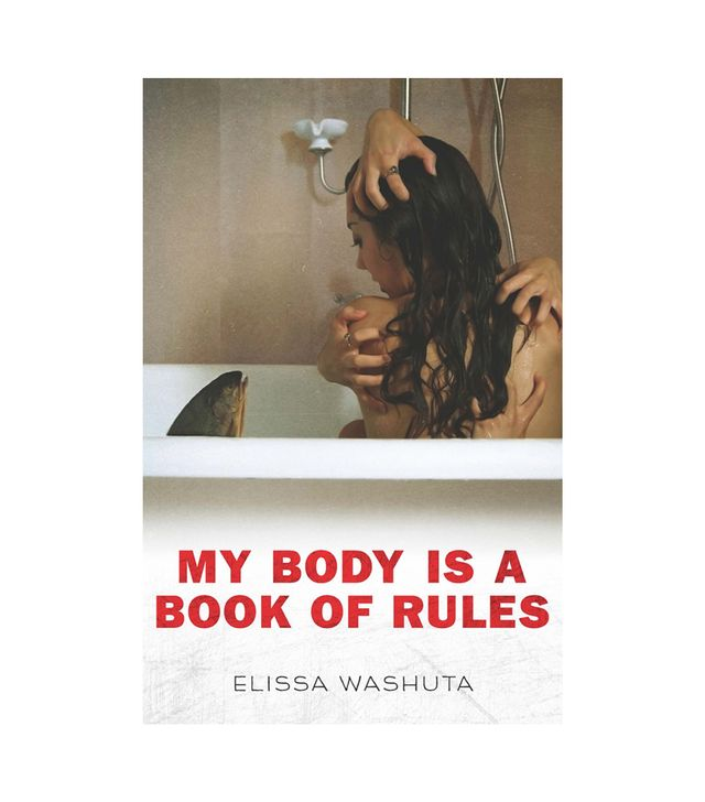 Elissa Wushuta My Body Is a Book of Rules