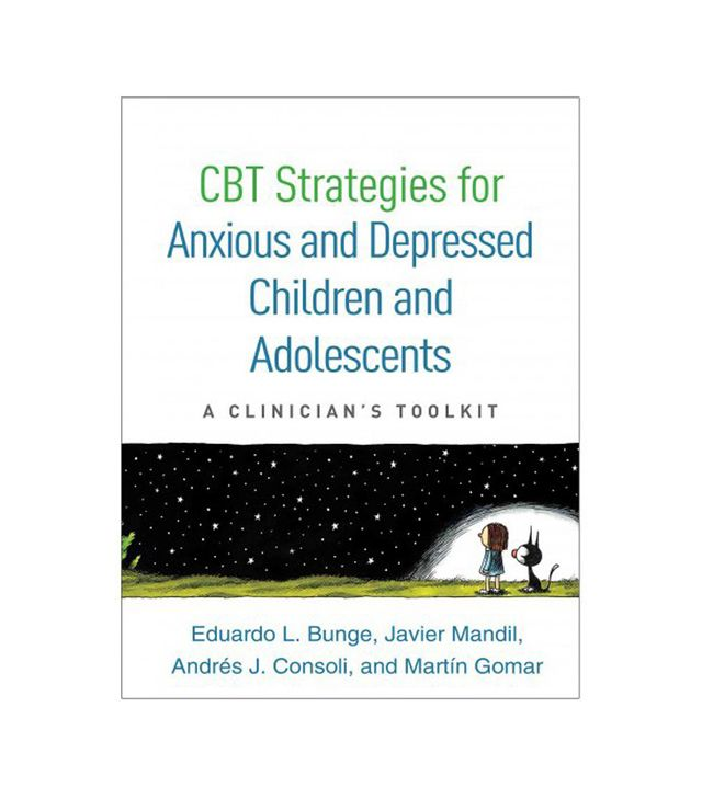 Eduardo L. Bunge, Javier Mandil, Andrés J. Consoli, and Martin Gomar CBT Strategies for Anxious and Depressed Children and Adolescents