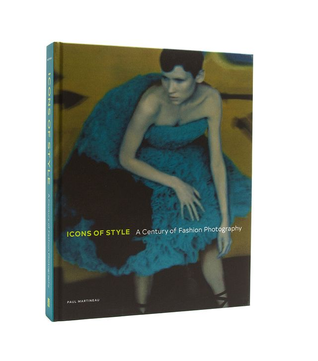 Icons of Style: A Century of Fashion Photography Book