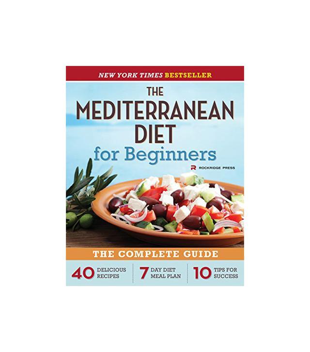 Rockridge Press The Mediterranean Diet for Beginners
