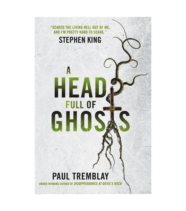 Paul Tremblay Head Full of Ghosts