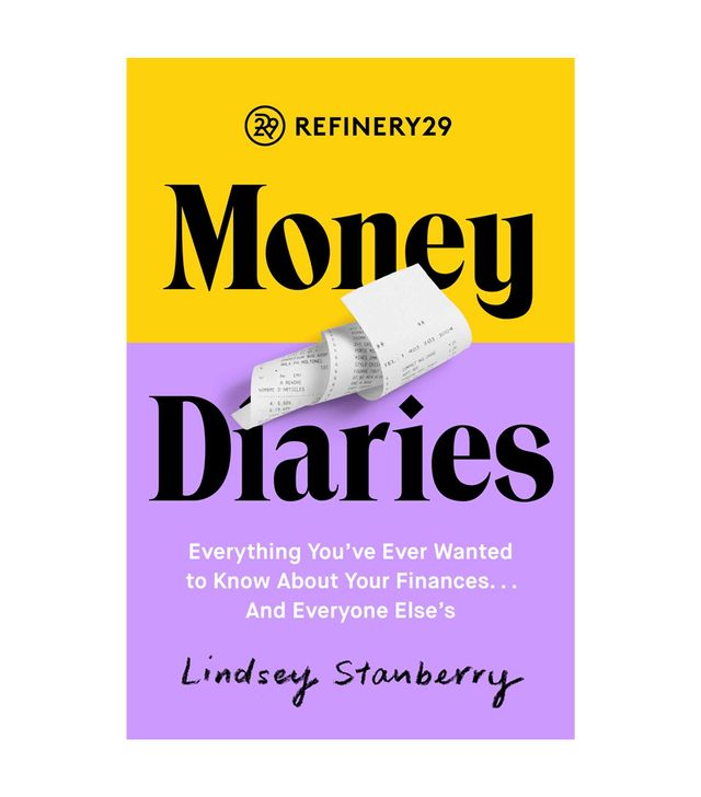 Lindsey Stanberry Refinery29 Money Diaries