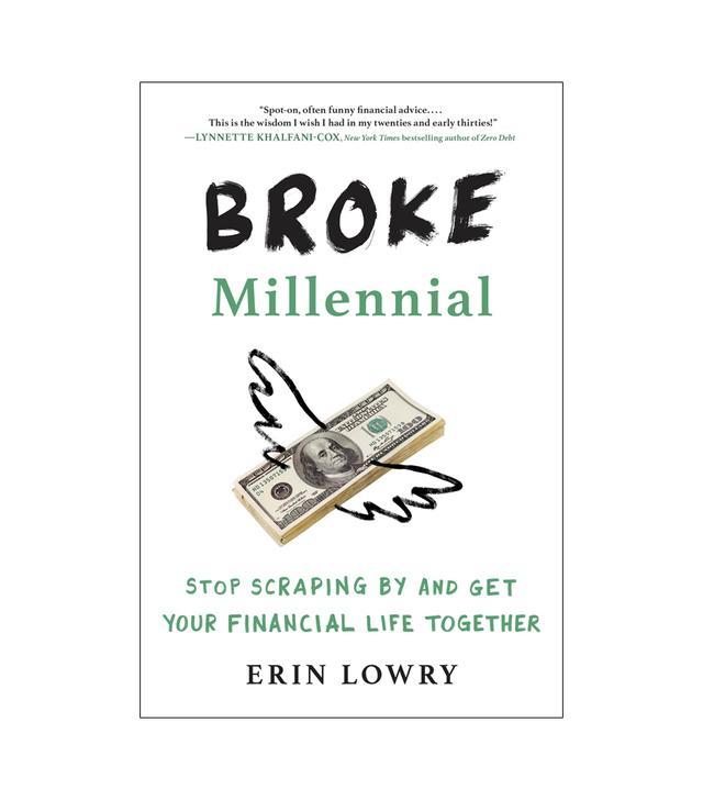 Erin Lowry Broke Millennial