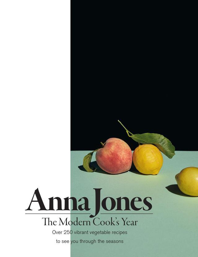 Anna Jones The Modern Cook's Year