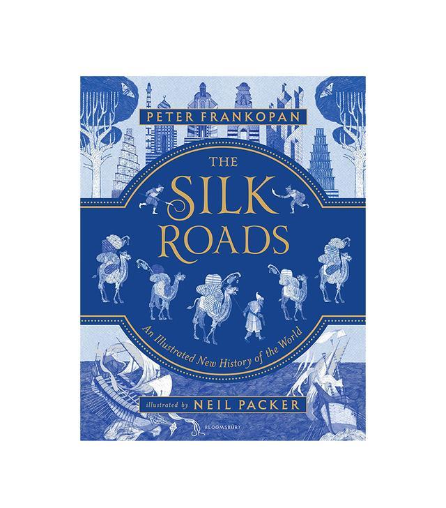 Peter Frankopan The Silk Roads