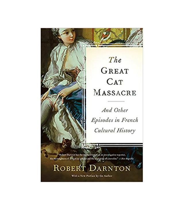 Robert Darnton The Great Cat Massacre