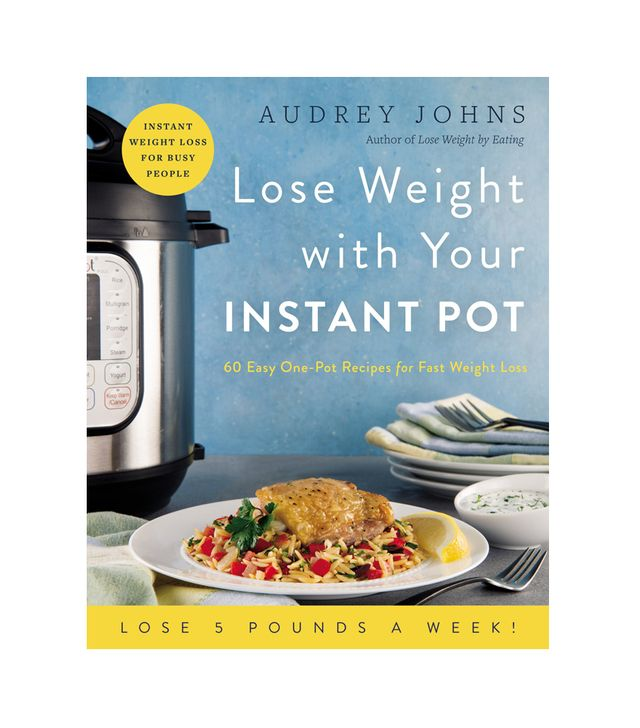 Audrey Johns Lose Weight With Your Instant Pot