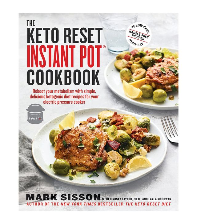 Mark Sisson The Keto Reset Instant Pot Cookbook