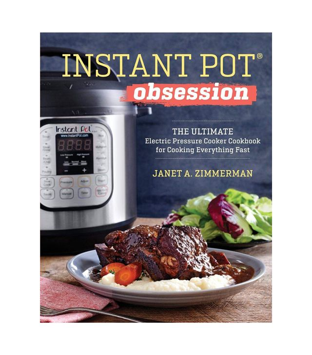 Janet A. Zimmerman Instant Pot Obsession