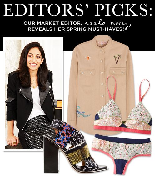 Market Editor Neelo Noory Shares Her Spring Must-Haves