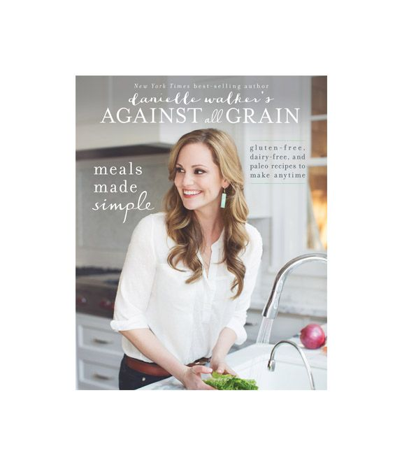 Victory Belt Publishing Danielle Walker's Against All Grain: Meals Made Simple: Gluten-Free, Dairy-Free, and Paleo Recipes to Make Anytime