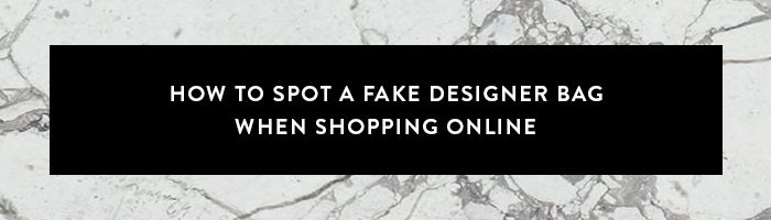 ea699028f2 How to Spot a Fake Designer Bag in 30 Seconds Flat   Who What Wear UK