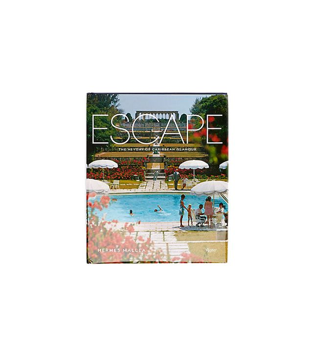 Rizzoli <i>Escape: The Heyday of Caribbean Glamour</i>
