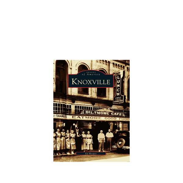 <i>Knoxville: Images of America</i> by Ed Hopper