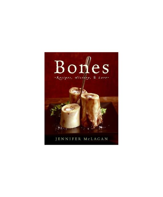 William Morrow Cookbooks Bones: Recipe, History and Lore