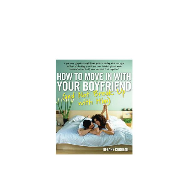 Amazon How to Move in with Your Boyfriend (and Not Break up with Him)