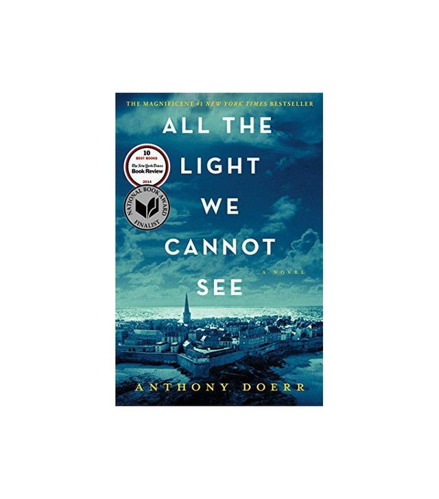 Scribner All the Light We Cannot See: A Novel by Anthony Derr