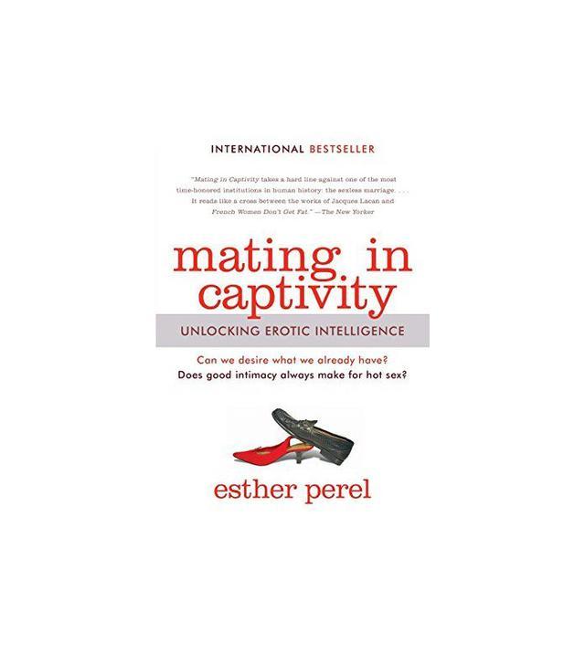 Harper Perennial Mating in Captivity: Unlocking Erotic Intelligence