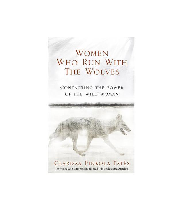 Ballantine Books Women Who Run With the Wolves by Clarissa Pinkola Estés